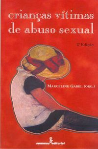 CRIANCAS VÍTIMAS DE ABUSO SEXUAL - GABEL, MARCELINE