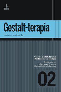 GESTALT-TERAPIA - VOL. 2 - FRAZÃO, LILIAN