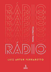 RÁDIO - FERRARETTO, LUIZ ARTUR