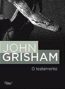 O TESTAMENTO - GRISHAM, JOHN