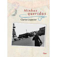 MINHAS QUERIDAS - LISPECTOR, CLARICE