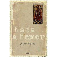 NADA A TEMER - BARNES, JULIAN
