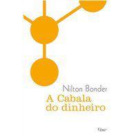 A CABALA DO DINHEIRO - BONDER, NILTON