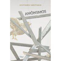ANÔNIMOS - SANTIAGO, SILVIANO