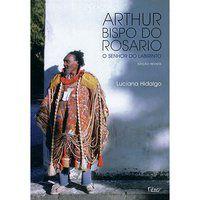 ARTHUR BISPO DO ROSARIO - HIDALGO, LUCIANA