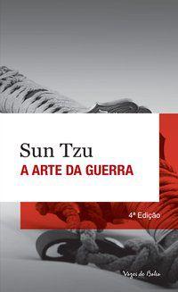 ARTE DA GUERRA - TZU, SUN
