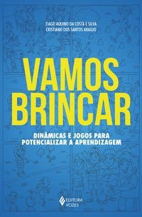 VAMOS BRINCAR - DA COSTA E SILVA, TIAGO AQUINO