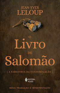 O LIVRO DE SALOMÃO - LELOUP, JEAN-YVES