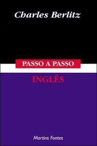 PASSO-A-PASSO - INGLÊS - BERLITZ, CHARLES