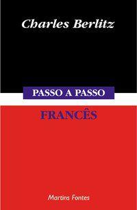 PASSO-A-PASSO - FRANCÊS - BERLITZ, CHARLES