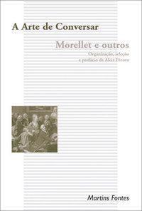 A ARTE DE CONVERSAR - MORELLET, ANDRÉ