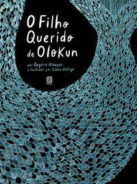 O FILHO QUERIDO DE OLOKUN - ATHAYDE, ROGÉRIO