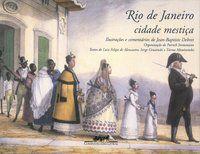 RIO DE JANEIRO, CIDADE MESTIÇA - DEBRET, JEAN-BAPTISTE