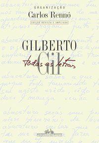 TODAS AS LETRAS - GIL, GILBERTO