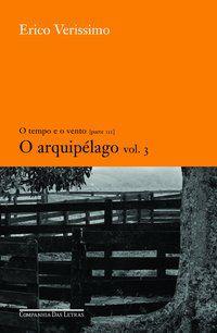 O ARQUIPÉLAGO - VOL. 3 - VOL. 7 - VERISSIMO, ERICO