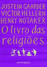 O LIVRO DAS RELIGIÕES - GAARDER, JOSTEIN