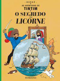 O SEGREDO DO LICORNE - HERGÉ