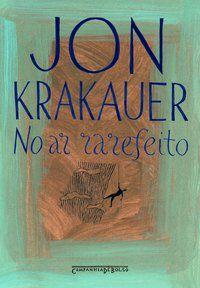 NO AR RAREFEITO - KRAKAUER, JON