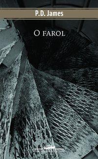 O FAROL - JAMES, P. D.