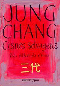 CISNES SELVAGENS - CHANG, JUNG