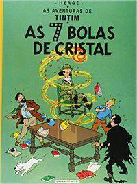 AS 7 BOLAS DE CRISTAL - HERGÉ