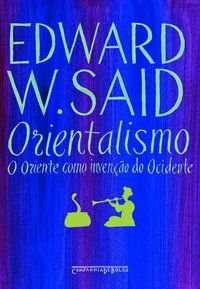 ORIENTALISMO - SAID, EDWARD W.