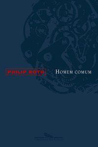 HOMEM COMUM - ROTH, PHILIP
