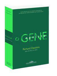 O GENE EGOÍSTA - DAWKINS, RICHARD