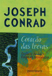 CORAÇÃO DAS TREVAS - CONRAD, JOSEPH