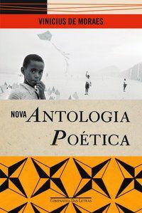 NOVA ANTOLOGIA POÉTICA - MORAES, VINICIUS DE