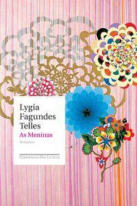 AS MENINAS - TELLES, LYGIA FAGUNDES