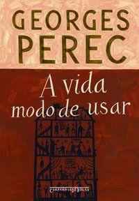 A VIDA MODO DE USAR - PEREC, GEORGES
