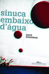 SINUCA EMBAIXO D ÁGUA - BENSIMON, CAROL