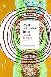 CIRANDA DE PEDRA - TELLES, LYGIA FAGUNDES