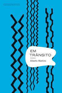 EM TRÂNSITO - MARTINS, ALBERTO