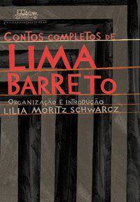 CONTOS COMPLETOS DE LIMA BARRETO - BARRETO, LIMA