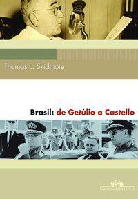BRASIL - SKIDMORE, THOMAS E.