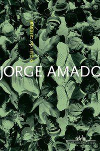 O PAÍS DO CARNAVAL - AMADO, JORGE