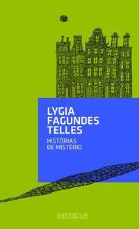 HISTÓRIAS DE MISTÉRIO - TELLES, LYGIA FAGUNDES