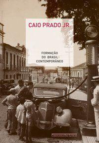 FORMAÇÃO DO BRASIL CONTEMPORÂNEO - PRADO JR., CAIO