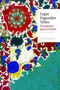 PASSAPORTE PARA A CHINA - TELLES, LYGIA FAGUNDES