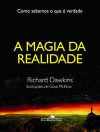 A MAGIA DA REALIDADE - DAWKINS, RICHARD