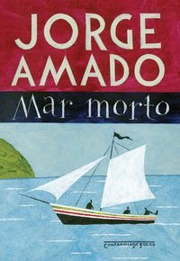 MAR MORTO - AMADO, JORGE