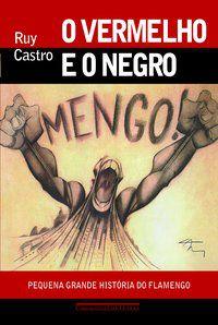 O VERMELHO E O NEGRO - CASTRO, RUY