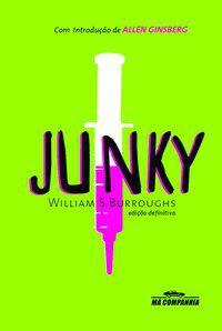 JUNKY - BURROUGHS, WILLIAM S.