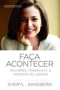 FAÇA ACONTECER - SANDBERG, SHERYL