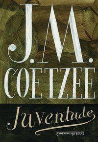 JUVENTUDE - COETZEE, J. M.