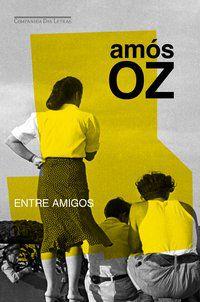 ENTRE AMIGOS - OZ, AMÓS