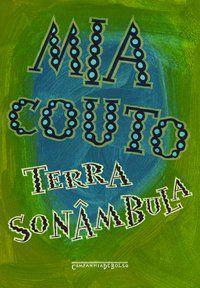 TERRA SONÂMBULA - COUTO, MIA