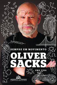 SEMPRE EM MOVIMENTO - SACKS, OLIVER